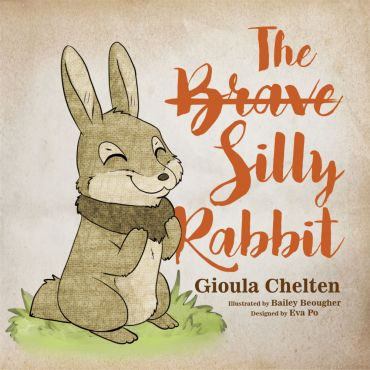 The Brave Silly Rabbit Cover